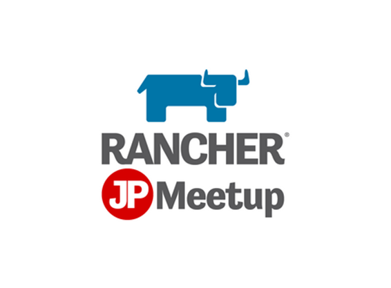Rancher Meetup #03 in Osaka